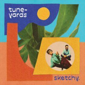 Tune-Yards-sketchy-LP-packshot